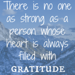 Strength In Gratitude