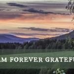 I Am Forever Grateful