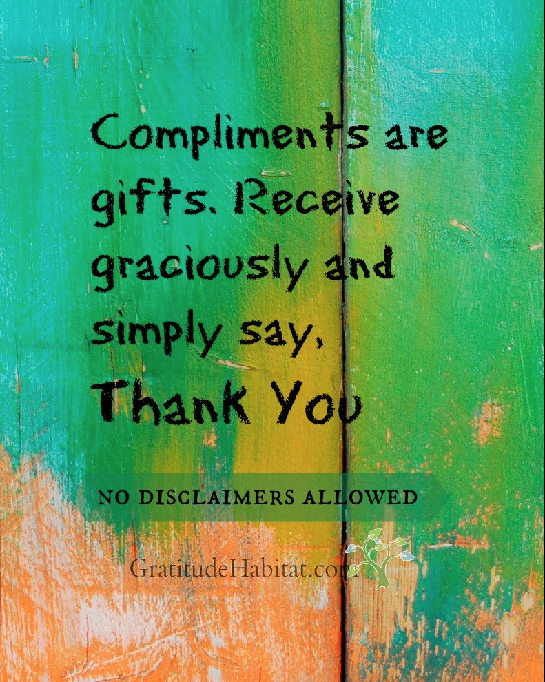 Compliments are gifts