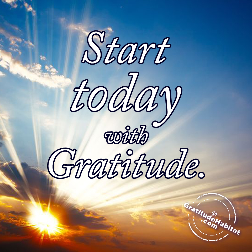 36 Start today with gratitude