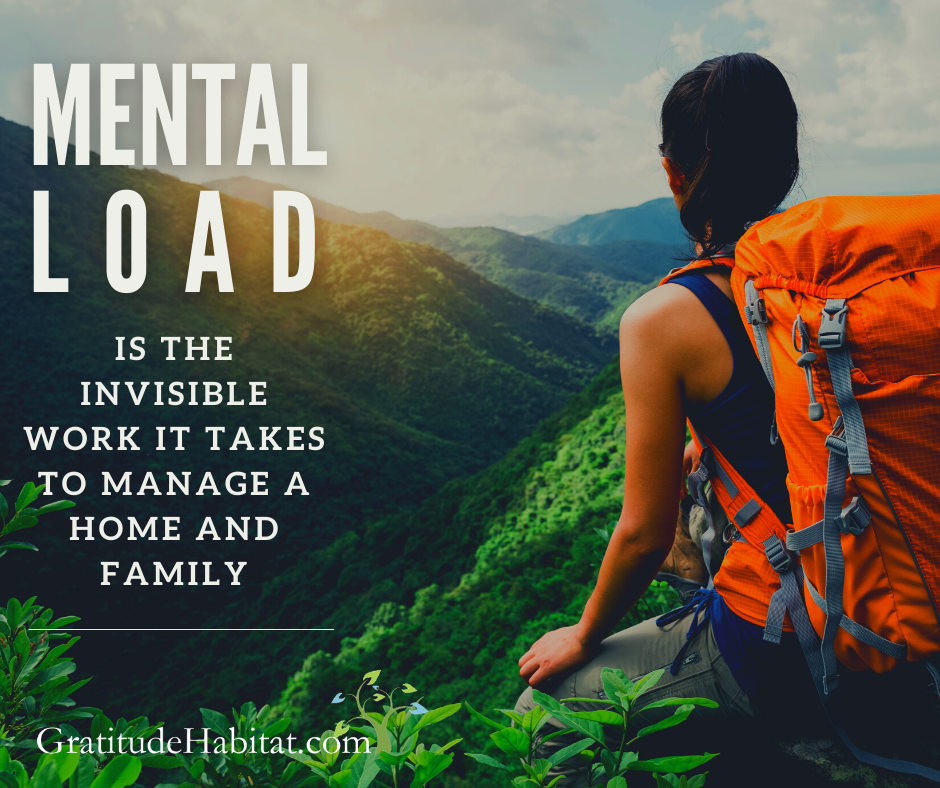 mental load is like a heavy, invisible backpack